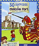 50 surprises au chdteau fort
